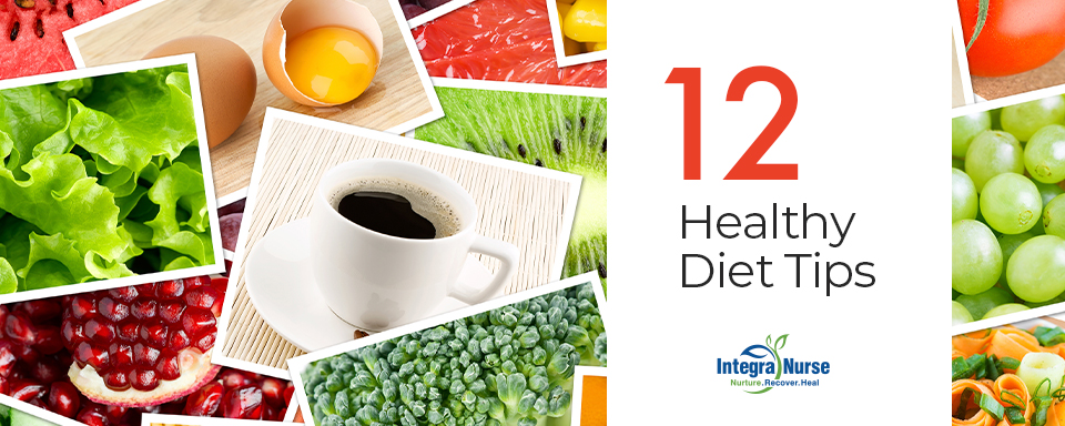 12 Simple Tips for a Healthier Diet