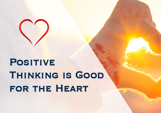 Positive Thinking is Good for the Heart